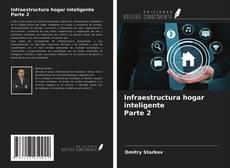 Обложка Infraestructura hogar inteligente Parte 2