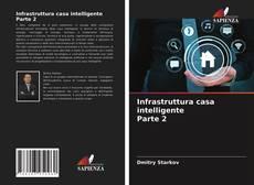 Infrastruttura casa intelligente Parte 2的封面