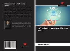 Bookcover of Infrastructure smart home Part 3