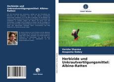Обложка Herbizide und Unkrautvertilgungsmittel: Albino-Ratten