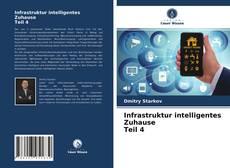 Bookcover of Infrastruktur intelligentes Zuhause Teil 4