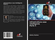 Infrastruttura casa intelligente Parte 4的封面