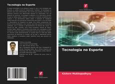 Tecnologia no Esporte kitap kapağı