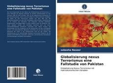 Buchcover von Globalisierung nexus Terrorismus eine Fallstudie von Pakistan