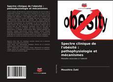 Portada del libro de Spectre clinique de l'obésité : pathophysiologie et mécanismes