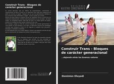 Capa do livro de Construir Trans - Bloques de carácter generacional