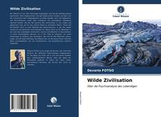Couverture de Wilde Zivilisation