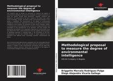 Bookcover of Methodological proposal to measure the degree of environmental intelligence
