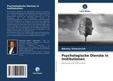 Buchcover von Psychologische Dienste in Institutionen