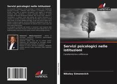 Bookcover of Servizi psicologici nelle istituzioni