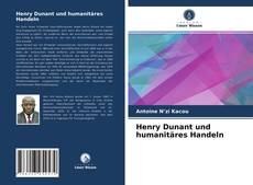 Portada del libro de Henry Dunant und humanitäres Handeln