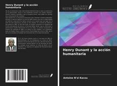 Portada del libro de Henry Dunant y la acción humanitaria