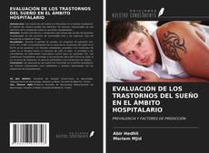 Couverture de EVALUACIÓN DE LOS TRASTORNOS DEL SUEÑO EN EL ÁMBITO HOSPITALARIO