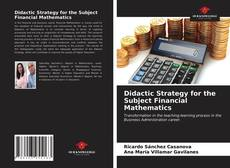 Bookcover of Didactic Strategy for the Subject Financial Mathematics
