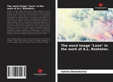 """Buchcover von The word image """"Love"""" in the work of A.L. Reshetov."""