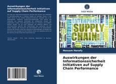 Capa do livro de Auswirkungen der Informationssicherheit Initiativen auf Supply Chain Performance
