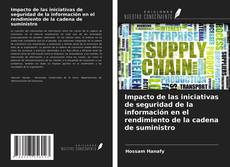Couverture de Impacto de las iniciativas de seguridad de la información en el rendimiento de la cadena de suministro