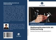 Capa do livro de Mathematikunterricht als Untersuchung