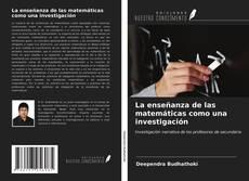 La enseñanza de las matemáticas como una investigación的封面
