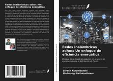 Portada del libro de Redes inalámbricas adhoc: Un enfoque de eficiencia energética