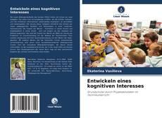 Capa do livro de Entwickeln eines kognitiven Interesses