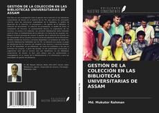 Couverture de GESTIÓN DE LA COLECCIÓN EN LAS BIBLIOTECAS UNIVERSITARIAS DE ASSAM