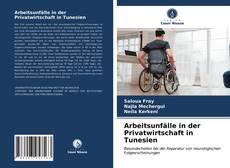 Arbeitsunfälle in der Privatwirtschaft in Tunesien kitap kapağı