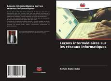 Buchcover von Leçons intermédiaires sur les réseaux informatiques