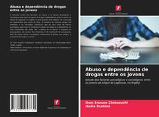 Couverture de Abuso e dependência de drogas entre os jovens