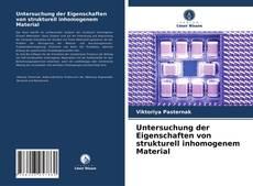 Bookcover of Untersuchung der Eigenschaften von strukturell inhomogenem Material