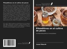 Bookcover of Pitoaditivos en el cultivo de peces