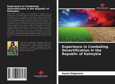 Experience in Combating Desertification in the Republic of Kalmykia的封面