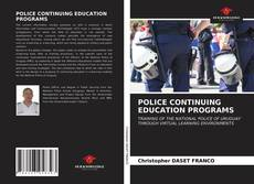 Bookcover of POLICE CONTINUING EDUCATION PROGRAMS