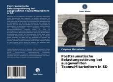 Bookcover of Posttraumatische Belastungsstörung bei ausgewählten Teams/Mitarbeitern in SD