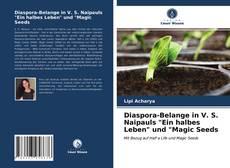 """Bookcover of Diaspora-Belange in V. S. Naipauls """"Ein halbes Leben"""" und """"Magic Seeds"""