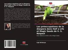 Portada del libro de Les préoccupations de la diaspora dans Half a Life et Magic Seeds de V. S. Naipaul