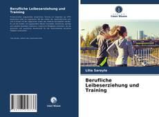 Bookcover of Berufliche Leibeserziehung und Training