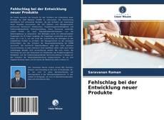 Bookcover of Fehlschlag bei der Entwicklung neuer Produkte