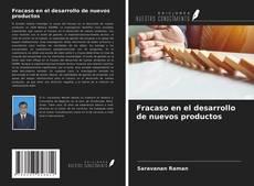 Portada del libro de Fracaso en el desarrollo de nuevos productos