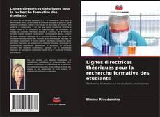 Capa do livro de Lignes directrices théoriques pour la recherche formative des étudiants