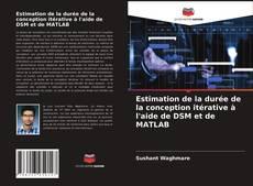 Обложка Estimation de la durée de la conception itérative à l'aide de DSM et de MATLAB
