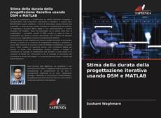 Обложка Stima della durata della progettazione iterativa usando DSM e MATLAB