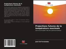 Обложка Projections futures de la température maximale
