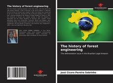 Bookcover of The history of forest engineering