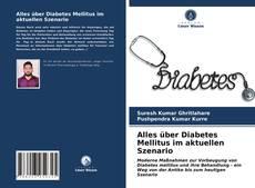 Alles über Diabetes Mellitus im aktuellen Szenario kitap kapağı