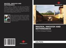 Bookcover of NAUSEA, ANGUISH AND NOTHINGNESS
