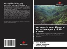 An experience at the rural extension agency of Río Cuarto的封面
