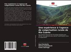 Une expérience à l'agence de vulgarisation rurale de Rio Cuarto的封面