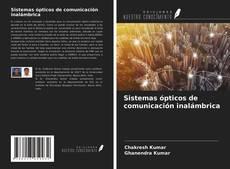 Portada del libro de Sistemas ópticos de comunicación inalámbrica