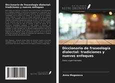 Portada del libro de Diccionario de fraseología dialectal: tradiciones y nuevos enfoques
